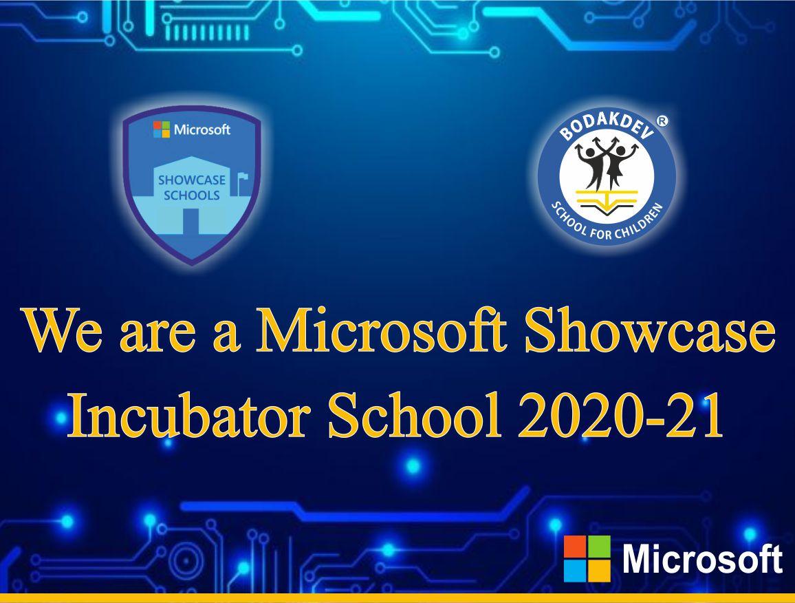 We Are A Microsoft Showcase Incubator School 2020-21